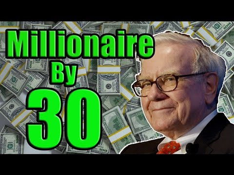Become a Millionaire by 30 | How To Gear Your Life For Wealth