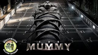 The Mummy 2017 Explained In Hindi