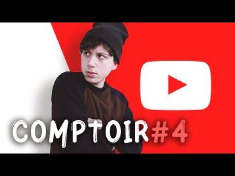 COMPTOIR #4 : YOUTUBE VEUT ME NIQUER !