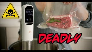 Sous Vide: The Most Toxic Form Of Cooking Possible