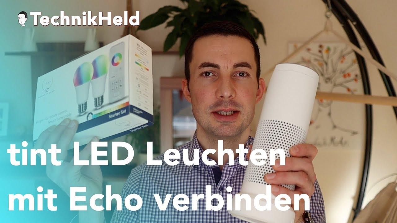 Tint Smart Home Led Lampen Inbetriebnahme Und Tipps Deutsch Youtube
