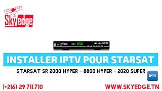Installer IPTV avec fichier m3u pour Starsat sr 2000 Hyper - 8800 Hyper - 2020 Super