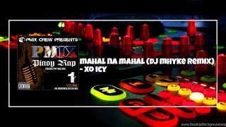 Mahal Na Mahal (dj Mhyke Remix)