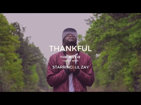 Thankful The Movie Trailer Starring Lil Zay  A Motion Picture By Epicscopefilm)