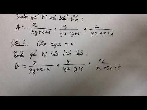 Toán nâng cao lớp 8. Cho xyz =1. Tính giá trị của biểu thức…