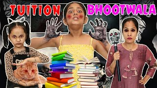 Tuition BHOOTWALA - A PRANK STORY | MyMissAnand