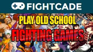 FIGHTCADE - Play Old School Fighting Games Online On PC