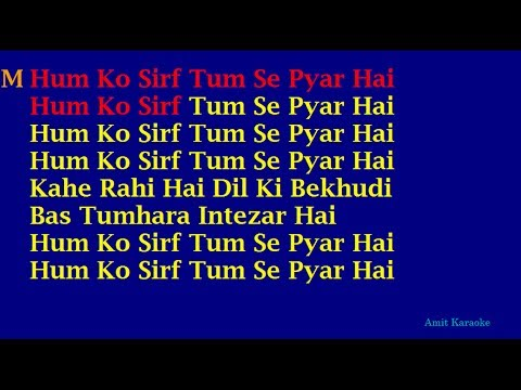 Hum Ko Sirf Tum Se Pyar Hai (Barsaat) - Kumar Sanu Alka Yagnik Duet Hindi Full Karaoke with Lyrics