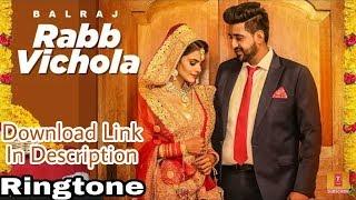 Rabb Vichola Balraj Song Ringtone | DOWNLOAD LINK IN DESCRIPTION | G Guri, Singh Jeet |