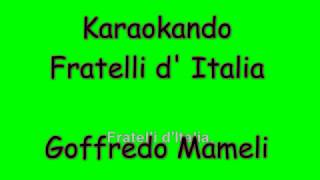 Karaoke Italiano - Fratelli d'Italia - Goffredo Mameli ( Testo)