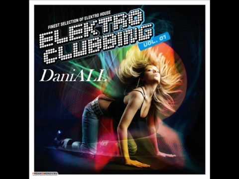 DaniALL - ELEKTRO CLUB (Клубняк 2011)