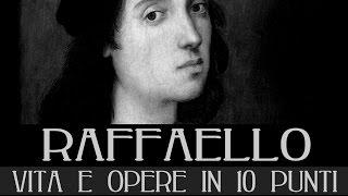 Raffaello Sanzio: vita e opere in 10 punti