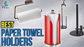 10 Best Paper Towel Holders 2017