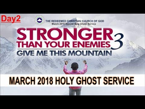 "MARCH 2018- RCCG HOLY GHOST SERVICE ""Stronger Than Your Enemies 3"""