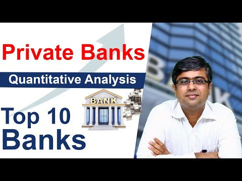 Private Banks - Quantitative Analysis | 10 Private Banks Comparison | HDFC vs Kotak vs ICICI & more