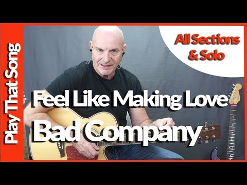 Feel Like Making Love By Bad Company - Guitar Lesson Tutorial