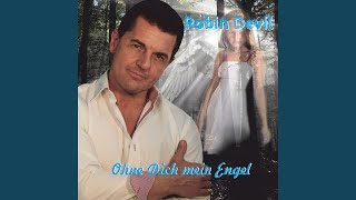 Ohne Dich mein Engel (Extended Version)