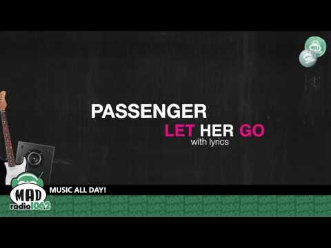 "Passenger ""Let her go"" (with lyrics)"