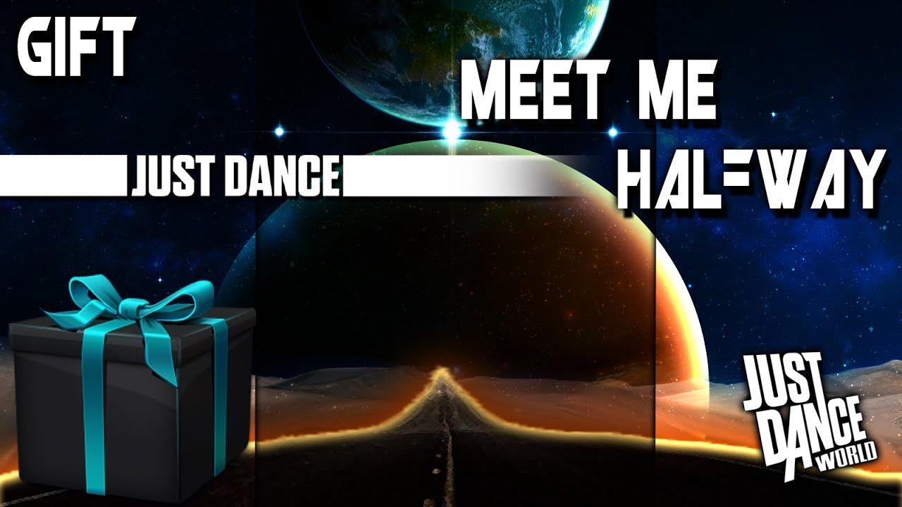 just dance meet me halfway