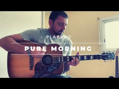 Placebo   Pure Morning Acoustic Cover