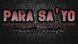 Para Sa'yo - Parokya Ni Edgar (Guitar Cover With Lyrics & Chords)