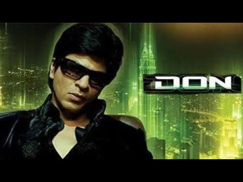 Don Full Movie HD | Shah Rukh Khan & Priyanka Chopra