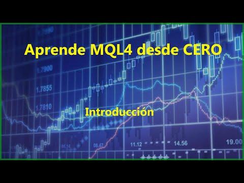 1 - MQL4 desde CERO [Español - Metatrader4]