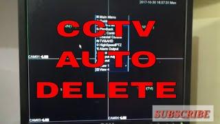 CCTV CAMERA RECORDING AUTO DELETE FUNCTION IN CCTV DVR