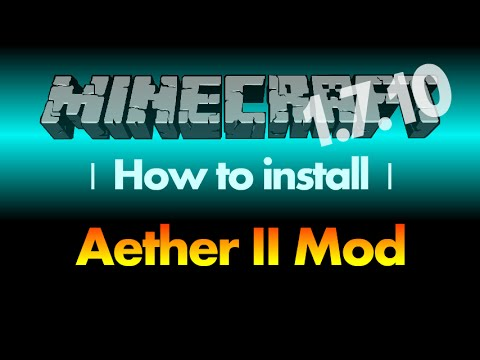 How to install Aether II Mod 1.7.10 for Minecraft 1.7.10 (with download link)