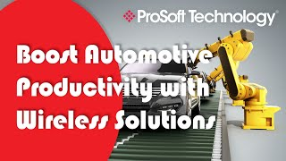 Boost Automotive Productivity with Wireless Solutions