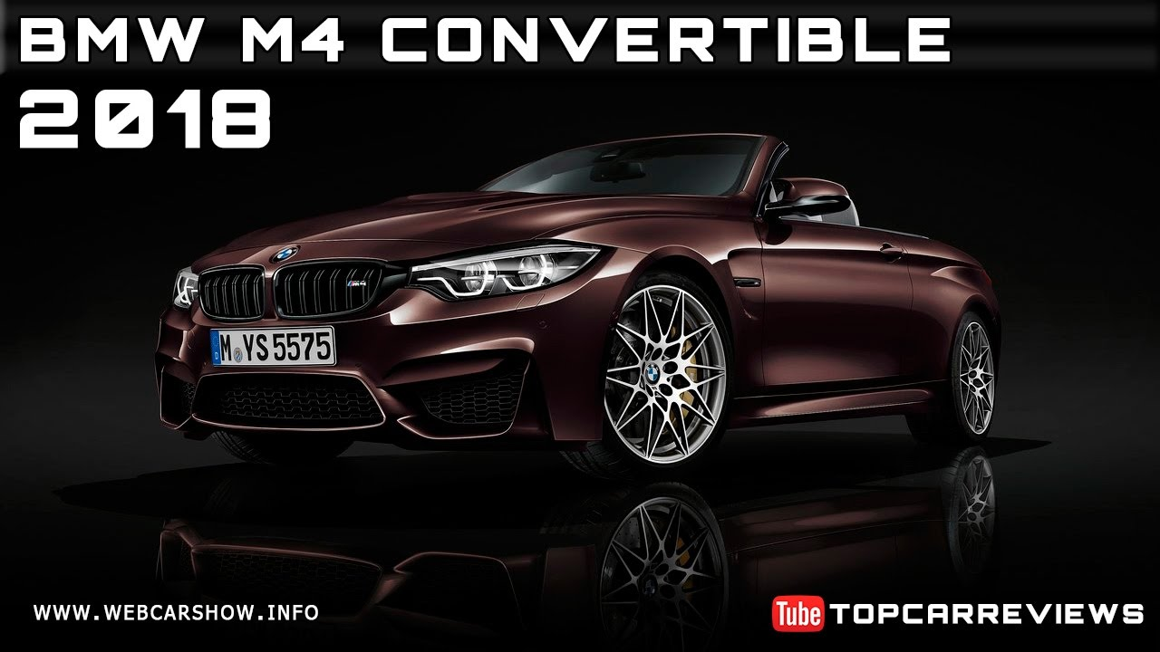 2018 bmw m4 convertible review rendered price specs release date