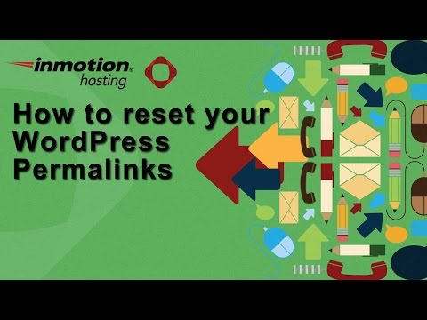 How to Reset Your WordPress Permalinks