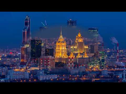 Moscow City Time Lapse 2018