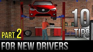 10 Tips For New Drivers - Part 2