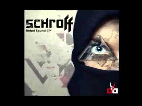 Schroff   Rebel Sound feat K Zorro Original Mix