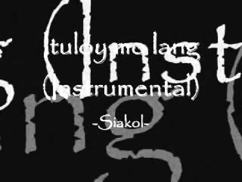 Ituloy mo lang - Siakol (Lyrics).mp4