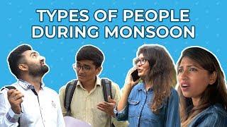 TYPES OF PEOPLE DURING MONSOON || CORNFUSED || SMIT NAIK || MAULIK DESAI