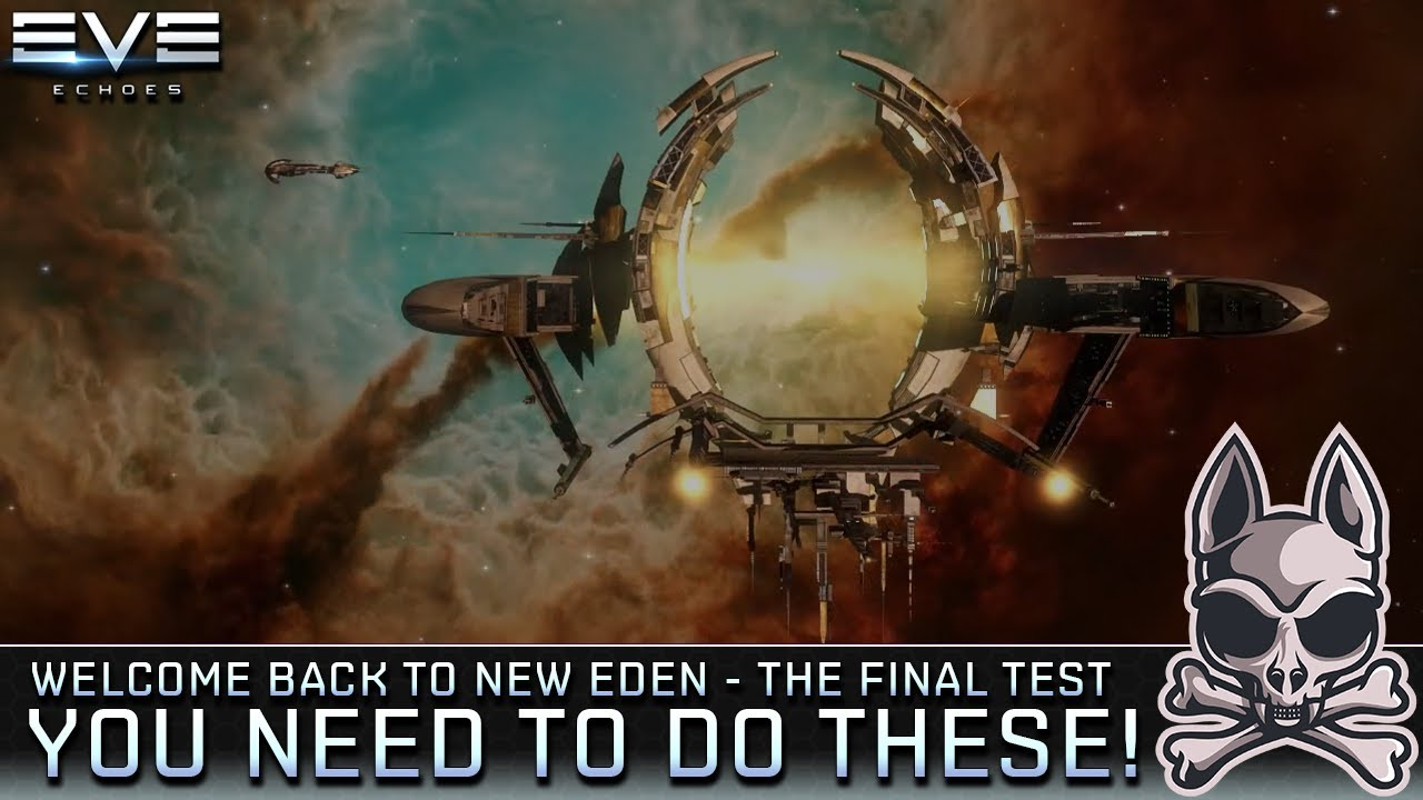 Things You NEED TO DO In The Final Test || EVE Echoes