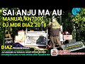 SAI ANJU MA AU (LAGU BATAK) MANUAL KN7000 BY DJ MDR DIAZ PROGRESSIVE OKTOBER 2018