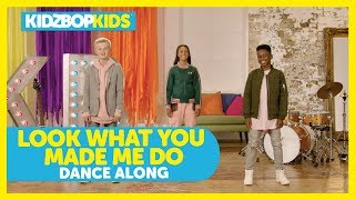 KIDZ BOP Kids - Look What You Made Me Do (Dance Along) [KIDZ BOP Summer '18]