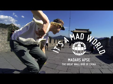 It's A Mad World - The Great Wall Ride Of China | Madars Apse - Ep7