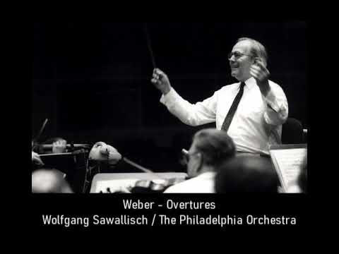 Weber - Overtures, Wolfgang Sawallisch, Philadelphia O