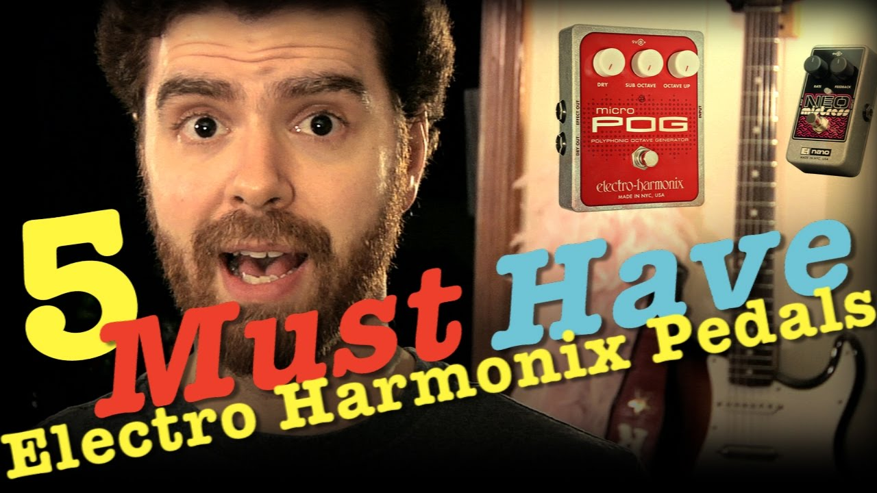 5 must have electro harmonix guitar pedals youtube. Black Bedroom Furniture Sets. Home Design Ideas