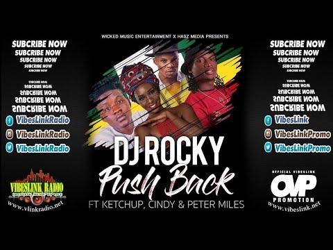 Dj Rocky - Push Back ft. Ketchup, Cindy & Peter Miles