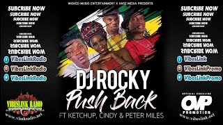Dj Rocky - Push Back ft. Ketchup, Cindy & Peter Miles