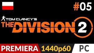 The Division 2 PL  #5 (odc.5)  Powrót do misji głównych i Biały Dom   Gameplay po polsku