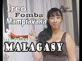 Ireo Fomba Mampiavaka Ny Malagasy Amin'ny Adavanandro