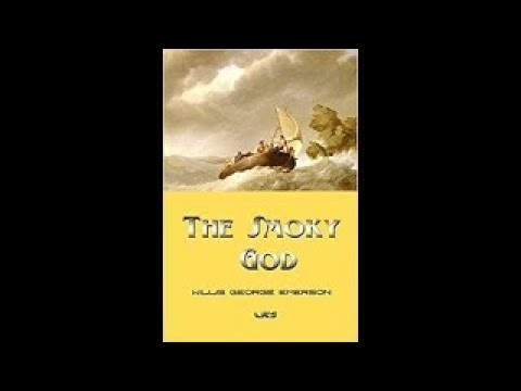FLAT EARTH:THE SMOKY GOD by Willis George Emerson, The Hollow Earth Tale That Supports Fla - The Bes