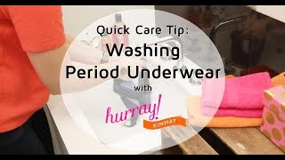 How to Wash Period Underwear - Quick Care Tip with Hurray Kimmay