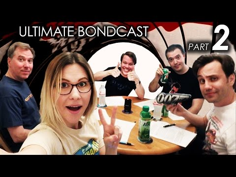 Ultimate BONDCAST (All 25 James Bond Movies Ranked!) Pt 2/2 (007 Podcast)